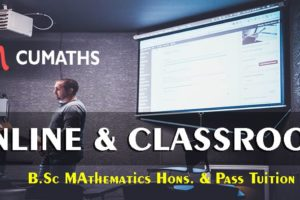B.Sc MAthematics Hons. & Pass Tuition Cumaths (1)