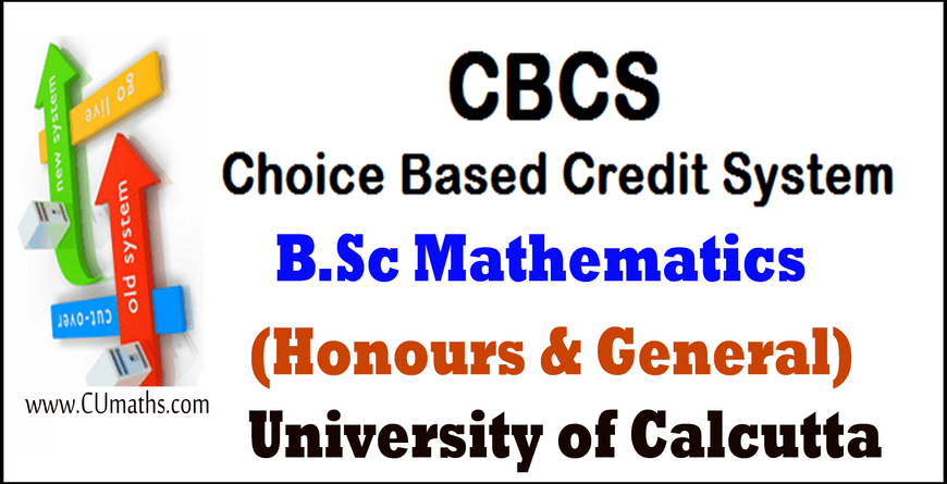 CBCS B.Sc Maths Syllabus- B.Sc Mathematics CBCS Syllabus