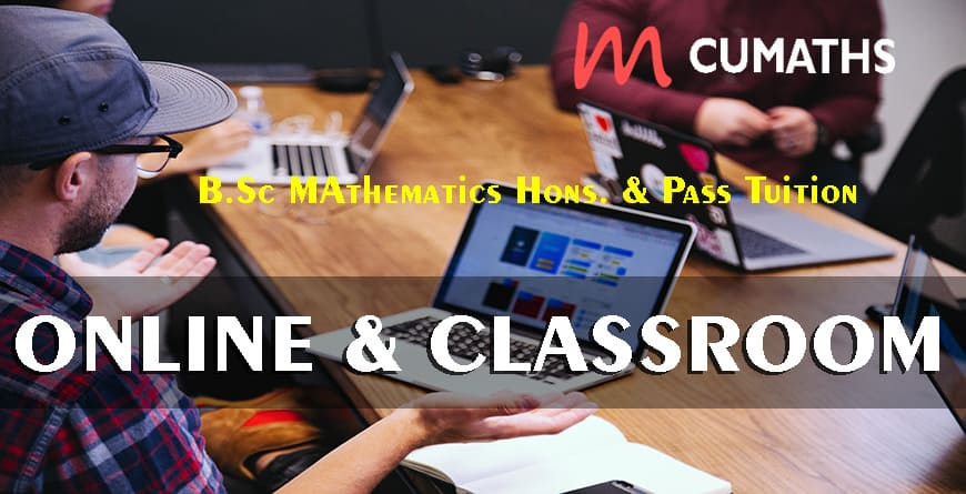 b.sc 1st year online classes b.sc mathematics online coaching B.Sc Mathematics Honours & Pass Tuition