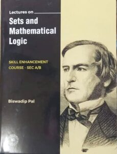 CBCS-Lectures-on-sets-and-mathematical-logic-SEC-A-SEM-4-book-by-Biswadip-Pal.jpg