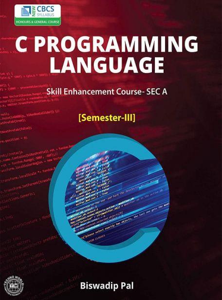 C Programming Language by Biswadip Pal